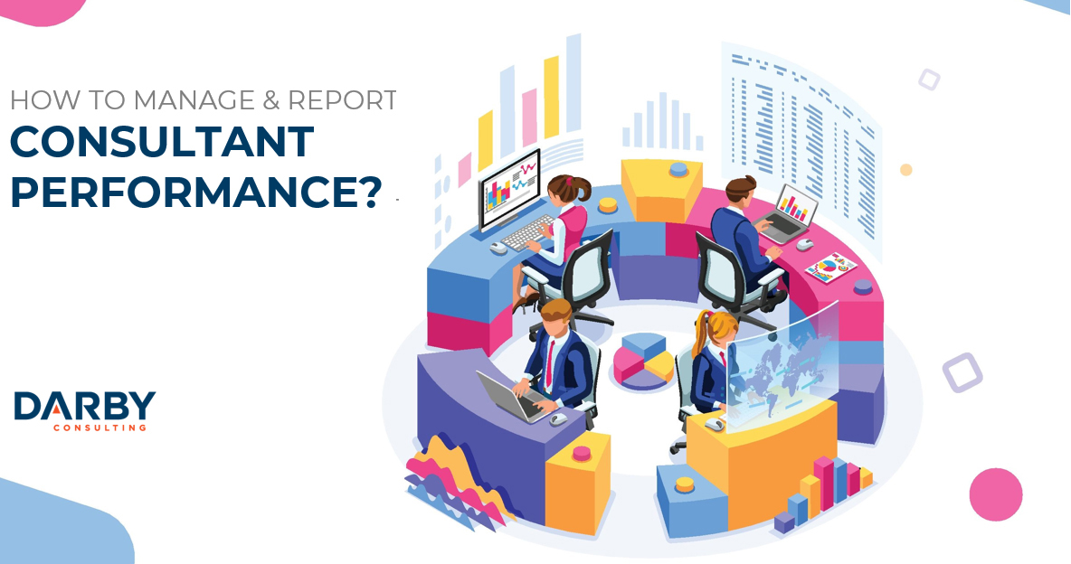 How to Manage & Report Consultant Performance